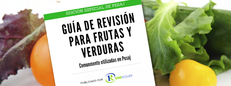 GUÍA DE REVISIÓNPARA FRUTAS YVERDURAS